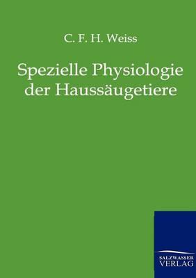 Spezielle Physiologie Der Haussaugetiere (Paperback)