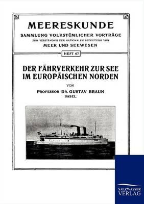 Der Fahrverkehr Zur See Im Europaischen Norden (Paperback)