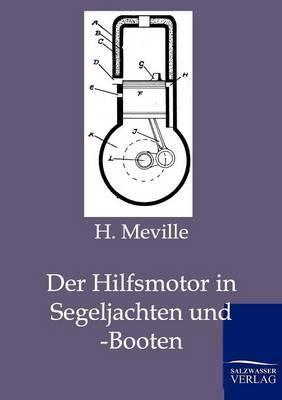 Der Hilfsmotor in Segeljachten Und -Booten (Paperback)