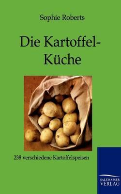 Die Kartoffel-Kuche (Paperback)