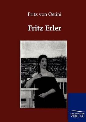 Fritz Erler (Paperback)