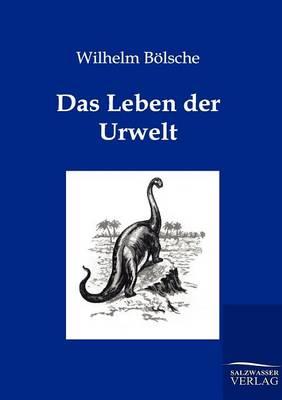 Das Leben Der Urwelt (Paperback)