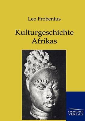 Kulturgeschichte Afrikas (Paperback)