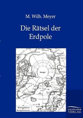 Die Ratsel Der Erdpole (Paperback)