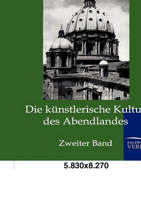 Die Kunstlerische Kultur Des Abendlandes (Paperback)