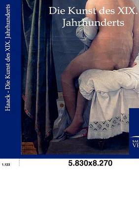 Die Kunst Des XIX. Jahrhunderts (Paperback)
