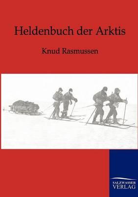 Heldenbuch Der Arktis (Paperback)