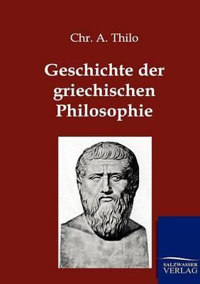 Geschichte Der Griechischen Philosophie (Paperback)