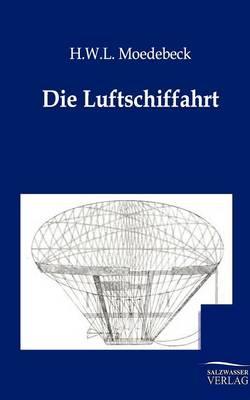 Die Luftschiffahrt (Paperback)