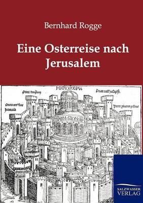 Eine Osterreise Nach Jerusalem (Paperback)