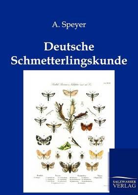 Deutsche Schmetterlingskunde (Paperback)