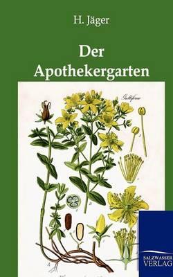 Der Apothekergarten (Paperback)