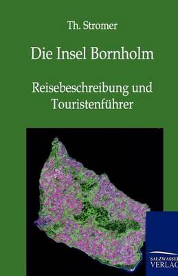 Die Insel Bornholm (Paperback)