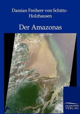 Der Amazonas (Paperback)
