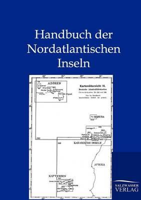 Handbuch Der Nordatlantischen Inseln (Paperback)