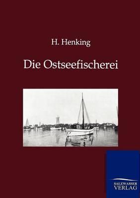 Die Ostseefischerei (Paperback)