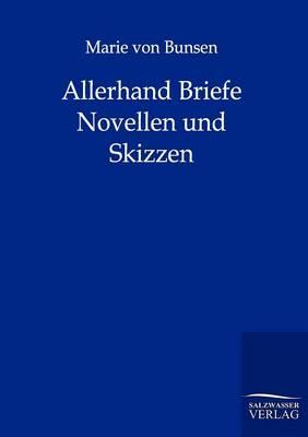 Allerhand Briefe, Novellen Und Skizzen (Paperback)
