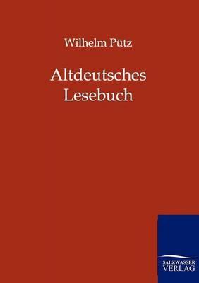Altdeutsches Lesebuch (Paperback)