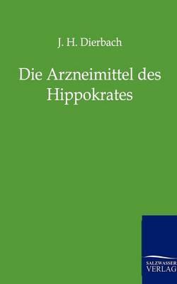 Die Arzneimittel Des Hippokrates (Paperback)
