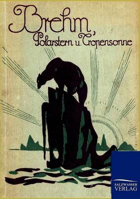 Polarstern Und Tropensonne (Paperback)