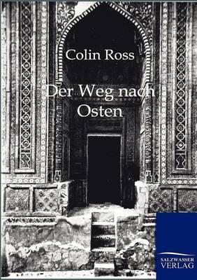 Der Weg Nach Osten (Paperback)