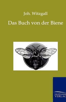 Das Buch Von Der Biene (Paperback)