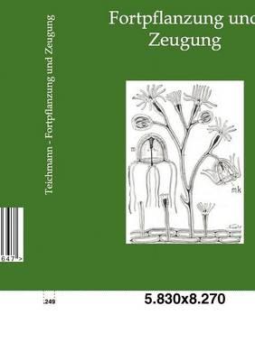 Fortpflanzung Und Zeugung (Paperback)