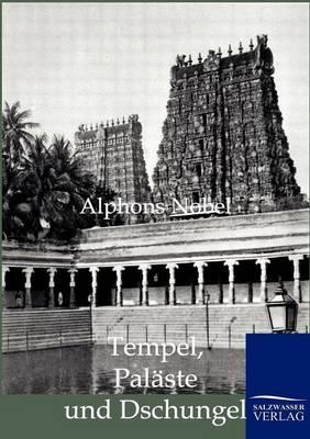 Tempel, Palaste Und Dschungel (Paperback)