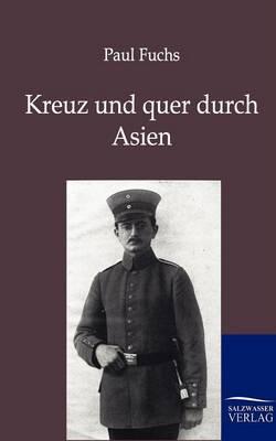 Kreuz Und Quer Durch Asien (Paperback)