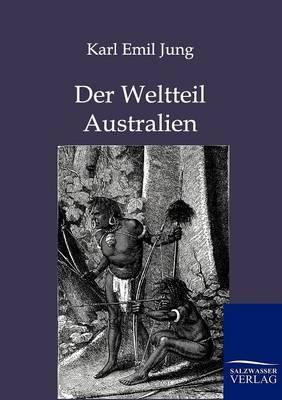 Der Weltteil Australien (Paperback)