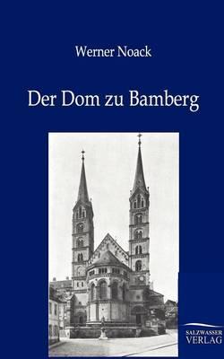 Der Dom Zu Bamberg (Paperback)