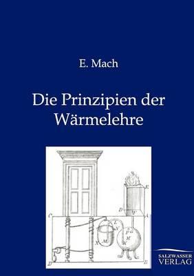 Die Prinzipien Der Warmelehre (Paperback)