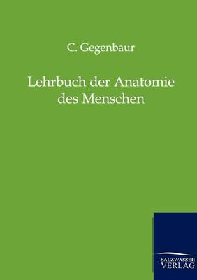 Lehrbuch Der Anatomie Des Menschen (Paperback)