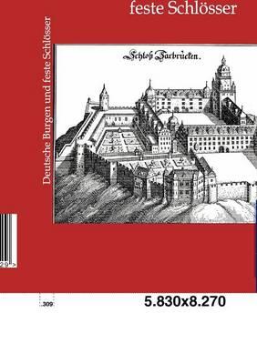 Deutsche Burgen Und Feste Schlosser (Paperback)