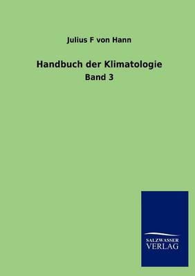 Handbuch Der Klimatologie (Paperback)