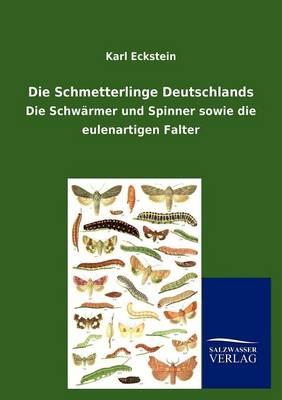 Die Schmetterlinge Deutschlands (Paperback)