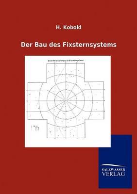 Der Bau Des Fixsternsystems (Paperback)