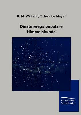 Diesterwegs Populare Himmelskunde (Paperback)