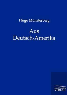 Aus Deutsch-Amerika (Paperback)