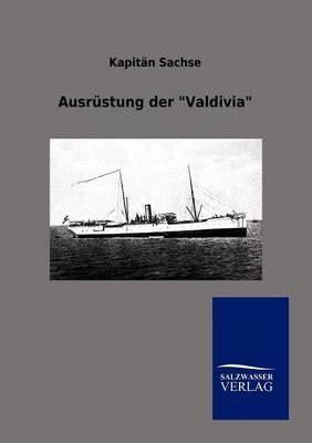 Ausrustung Der Valdivia (Paperback)