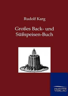 Groes Back- Und Suspeisen-Buch (Paperback)