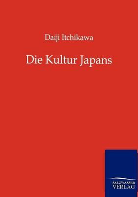 Die Kultur Japans (Paperback)