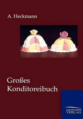 Groes Konditoreibuch (Paperback)