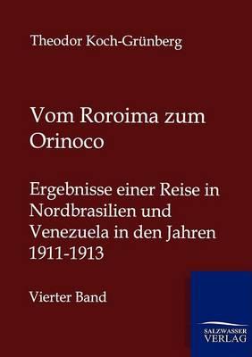 Vom Roroima Zum Orinoco (Paperback)