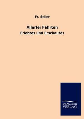 Allerlei Fahrten (Paperback)