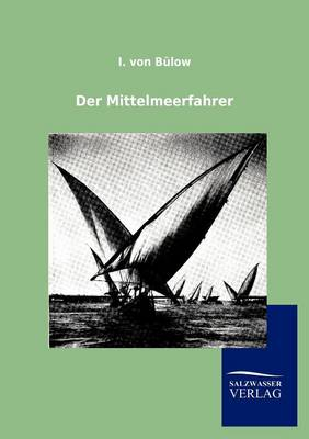 Der Mittelmeerfahrer (Paperback)