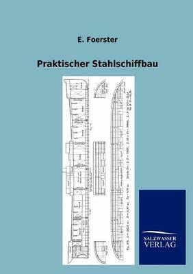 Praktischer Stahlschiffbau (Paperback)