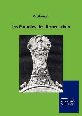 Ins Paradies Des Urmenschen (Paperback)