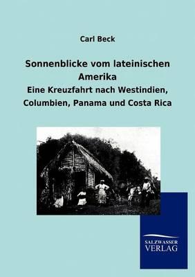 Sonnenblicke Vom Lateinischen Amerika (Paperback)