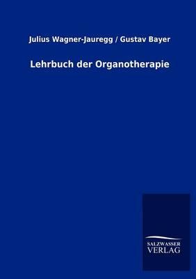 Lehrbuch Der Organotherapie (Paperback)